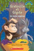 Gratouille Et Gigote : Un Conte Nigerian