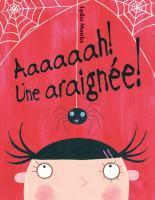 Aaaah! Une araignée!