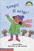 Youpi! Il neige!