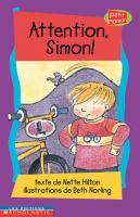 Attention, Simon!