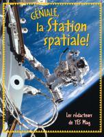 Géniale, la Station spatiale!