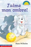 J'aime Mon Ombre!