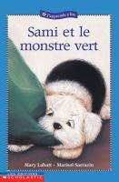 Sami Et Le Monstre Vert