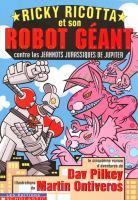 Ricky Ricotta et son robot geant contre les Jeannots jurassiques de Jupiter