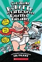 Capitaine Bobette et l'attaque des toilettes parlantes