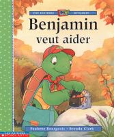 Benjamin veut aider