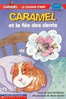 Caramel et la fee des dents