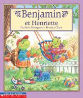 Benjamin et Henriette