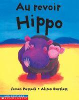 Au Revoir Hippo