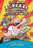 Capitaine Bobette et la machination machiavelique du professeur K.K. Prout