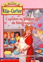 Cupidon ne prépare pas de hamburgers
