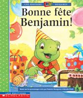 Bonne fête Benjamin!