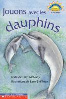 Jouons avec les dauphins