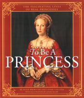 To Be A Princess