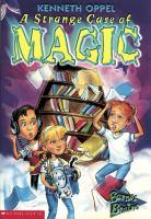 A Strange Case of Magic
