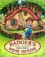 Badger's New House