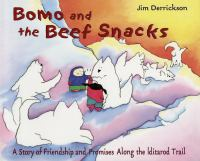 Bomo and the Beef Snacks