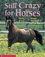 Still Crazy for Horses