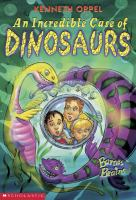 An Incredible Case of Dinosaurs