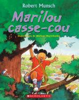 Marilou Casse-cou