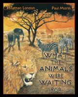 What The Animals Were Waiting For