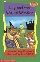 Lily and the Wizard Wackoo