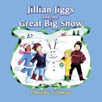 Jillian Jiggs and the Great Big Snow