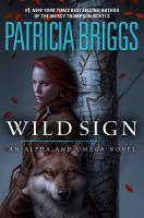 Wild sign : an Alpha and Omega novel