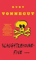 Slaughter-House Five, Or, The Children's Crusade