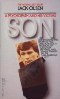 """Son"" : a psychopath and his victims"