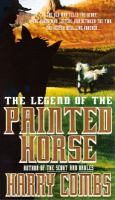 The Legend Of The Painted Horse