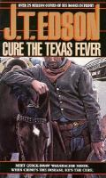 Cure The Texas Fever