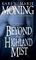 Beyond The Highland Mist