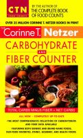 The Corinne T. Netzer Carbohydrate And Fiber Counter