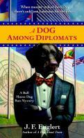 A Dog Among Diplomats