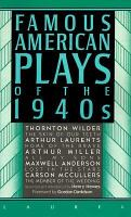 Famous American Plays Of The 1940's