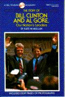 The Story of Bill Clinton and Al Gore, Our Nation's Leaders
