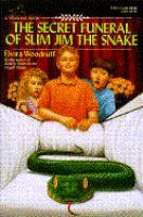 The Secret Funeral of Slim Jim the Snake