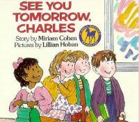 See You Tomorrow, Charles