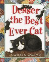 Desser, the Best Ever Cat