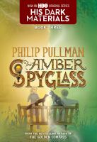 The Amber Spyglass - Pullman, Philip
