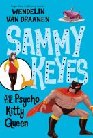 Sammy Keyes and the Pyscho Kitty Queen
