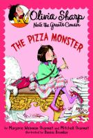 The Pizza Monster  / By Marjorie Weinman Sharmat And Mitchell Sharmat ; Illustrated By Denise Brunkus