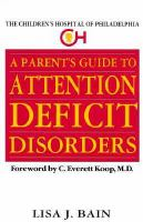 A Parent's Guide to Attention Deficit Disorders