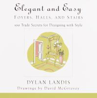 Elegant and Easy Foyers, Halls, and Stairs
