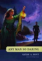 Any Man So Daring