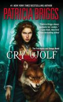 Cry Wolf An Alpha and Omega Novel