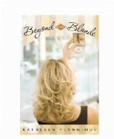 Beyond the Blonde