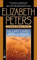 The Last Camel Died at Noon