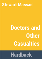 Doctors and Other Casualties